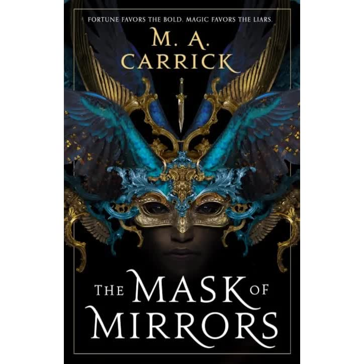Review: The Mask of Mirrors by M.A.Carrick